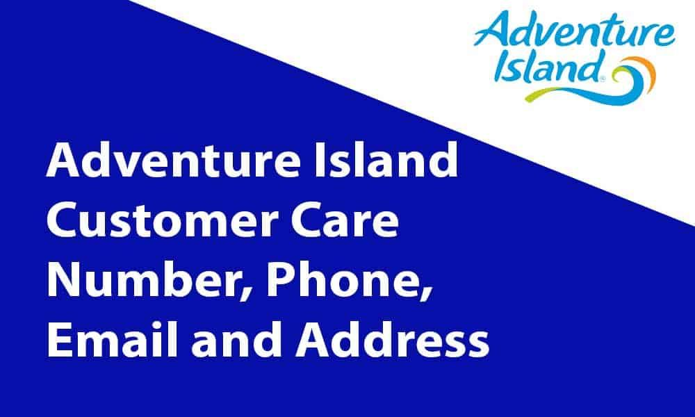 Adventure Island Customer Care Number Phone Email And Address Https Jcustomercare Com Adventure Island Custome Customer Care Adventure Islands Of Adventure
