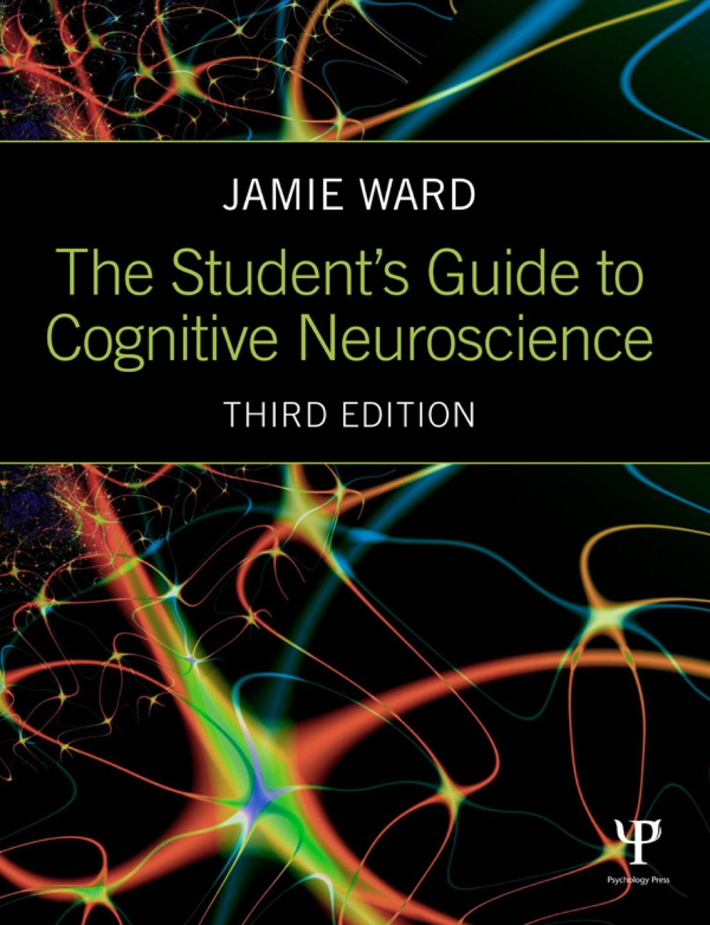 The Student S Guide To Cognitive Neuroscience Ebook