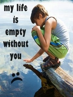 My Life Is Empty Without U Mobile Wallpaper Love Pinterest