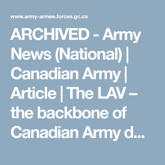 ARCHIVED - Army News (National) | Canadian Army | Article | The LAV – the backbone of Canadian Army domestic and operational forces