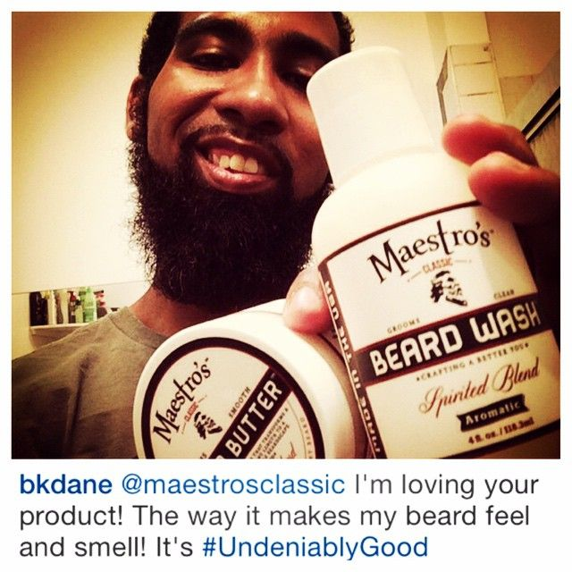 @bkdane Welcome Maestro! Thanks for being undeniably good at spreading the news about Maestro's Classic beard wash and beard butter. We appreciate you. Maestro Salute