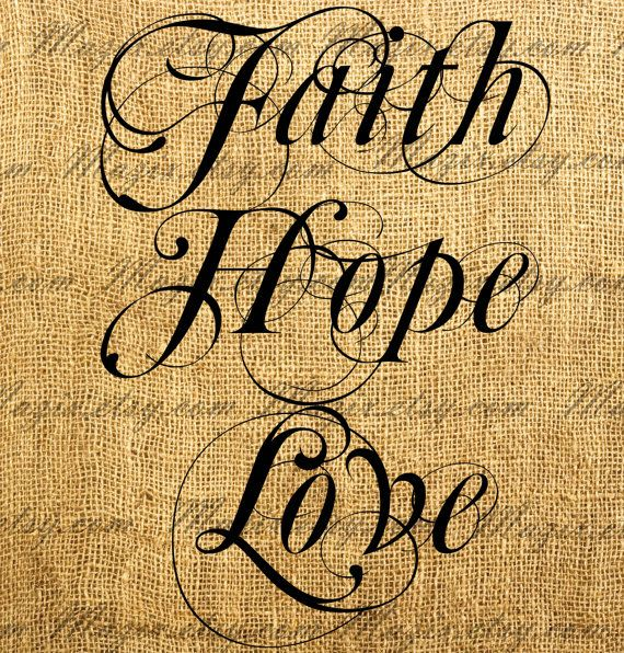 Decorative Calligraphy Words FAITH HOPE LOVE Digital Image Great For ...