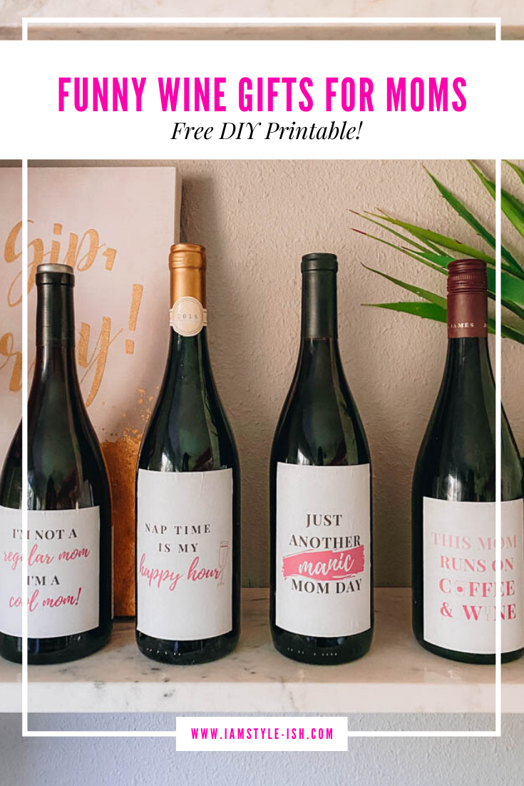 Funny Wine Gifts For Moms Free Diy Printable In 2020 Funny Wine Labels Funny Wine Gifts Wine Humor