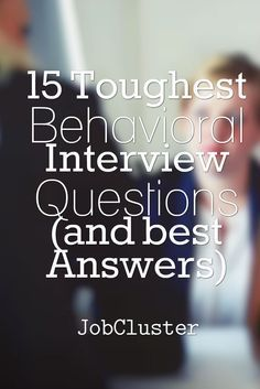 Wonderful 15 Toughest Behavioral Interview Questions (and Best Answers) #JobInterview  #Interview
