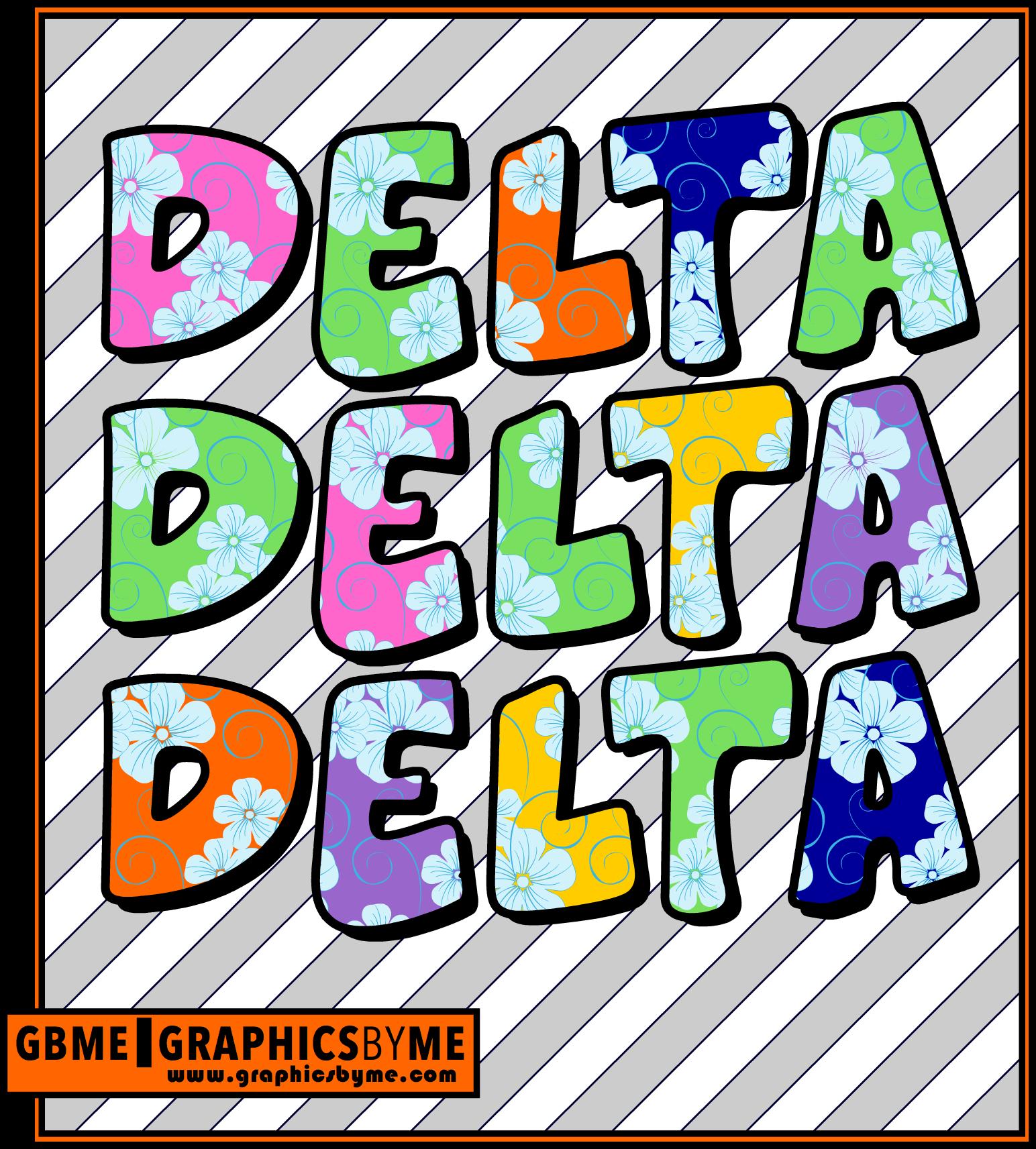 Graphics By ME Posters .... delta delta delta sororityGraphics By ME Posters .... delta delta delta sorority, #deltadeltadelta #tridelta #delta