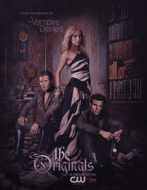The Originals Fan Made Poster, Vampire Diaries Style http ...