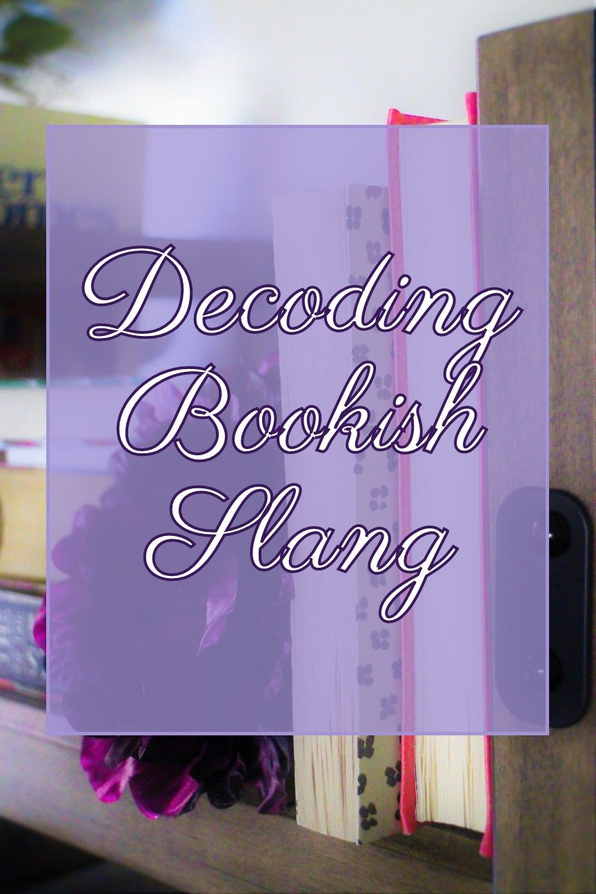 A post to help you understand bookish slang #lbloggers #booktube