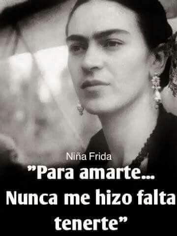 Frida Pedazos De Literatura Frases Amor Citas