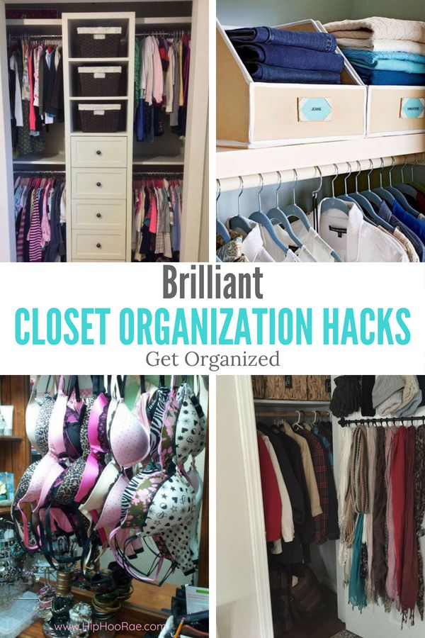 Brilliant Closet Organization Hacks Lets Get Our Closets Organized With These Brilliant I Clothes Closet Organization Closet Organization Closet Organisation