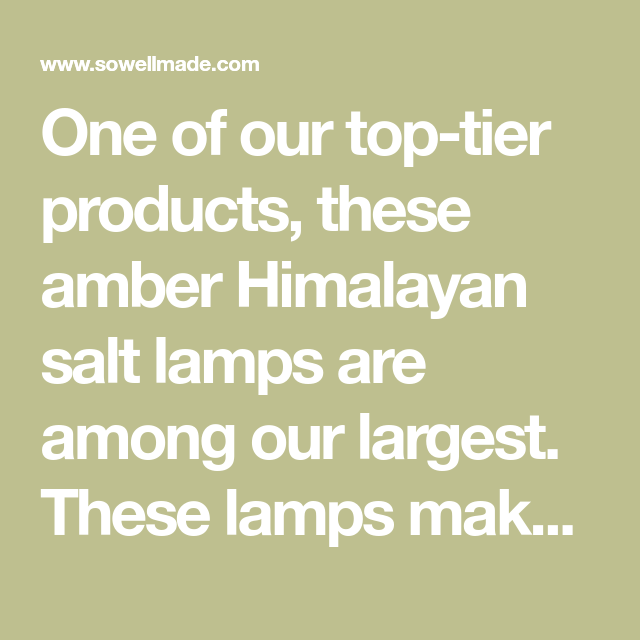 Best Place To Buy Himalayan Salt Lamps Unique One Of Our Toptier Products These Amber Himalayan Salt Lamps Are Inspiration Design