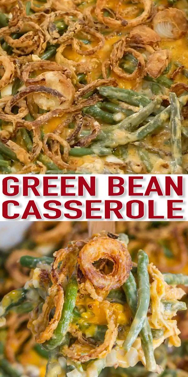 Best Green Bean Casserole [Video] - Sweet and Savory Meals