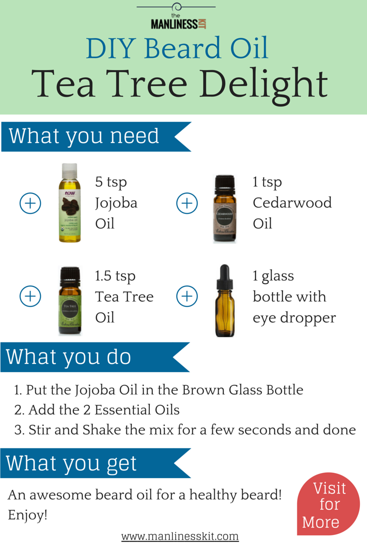 A Quick And Easy Beard Oil Recipe To Diy The Tea Tree Delight Is A Beard Oil Recipe That Makes Your Beard Diy Beard Oil Beard Oil Recipe Diy Beard