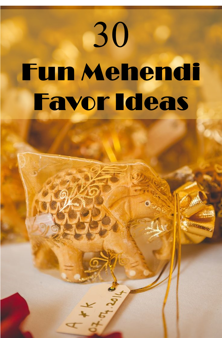 30 Fun Mehendi Favor Ideas for your ceremony Indian
