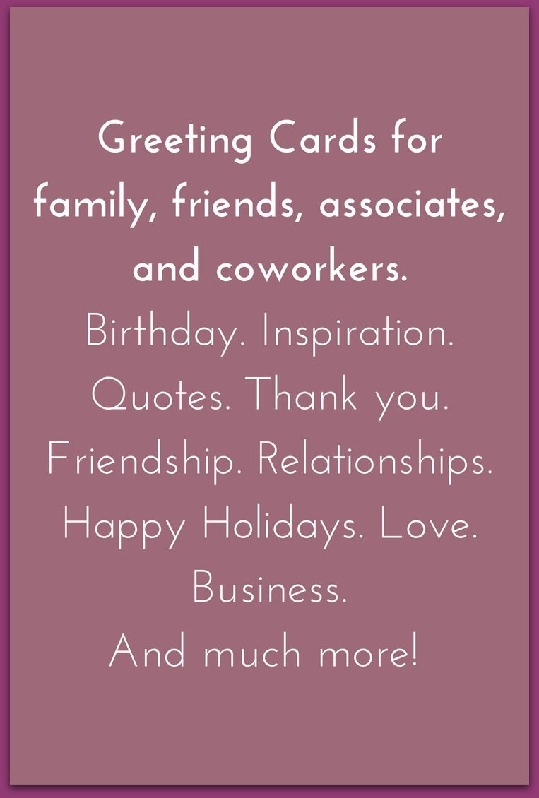 Greeting Cards For Family Friends Associates And Coworkers
