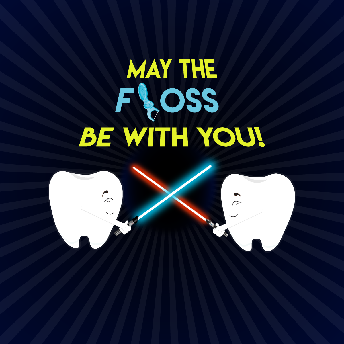 Star Wars Day: May The Floss Be With You! Happy Star Wars Day!