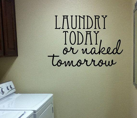 Items similar to Laundry Todayor Naked Tomorrow, wooden