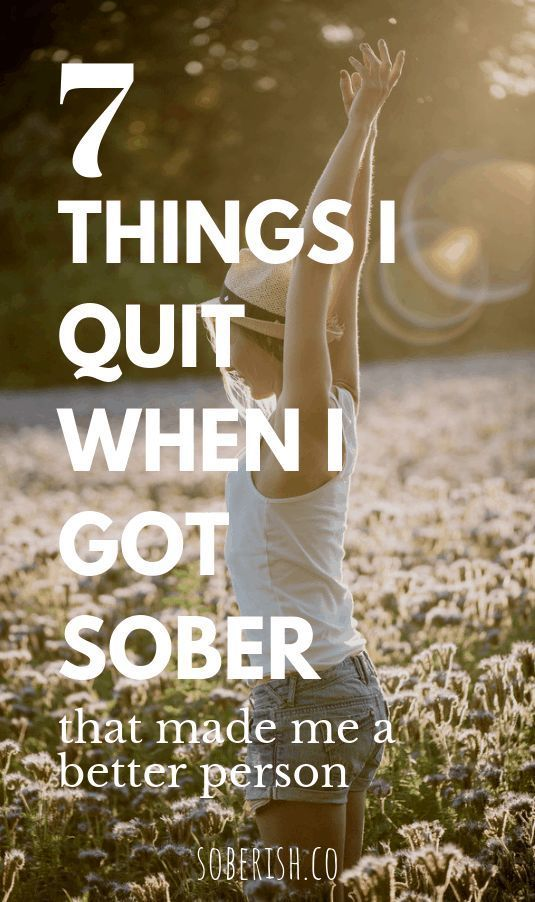 Sobriety is just the beginning. Even after we quit drinking, we still have some bad habits and mindsets we have to work through. Here are seven things I gave up when I gave up alcohol that made me a significantly better person.  #soberish #sober #soberlife #soberliving #sobriety #sobrietytips #quitalcohol