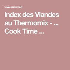 Index des Viandes au Thermomix - ... Cook Time ...