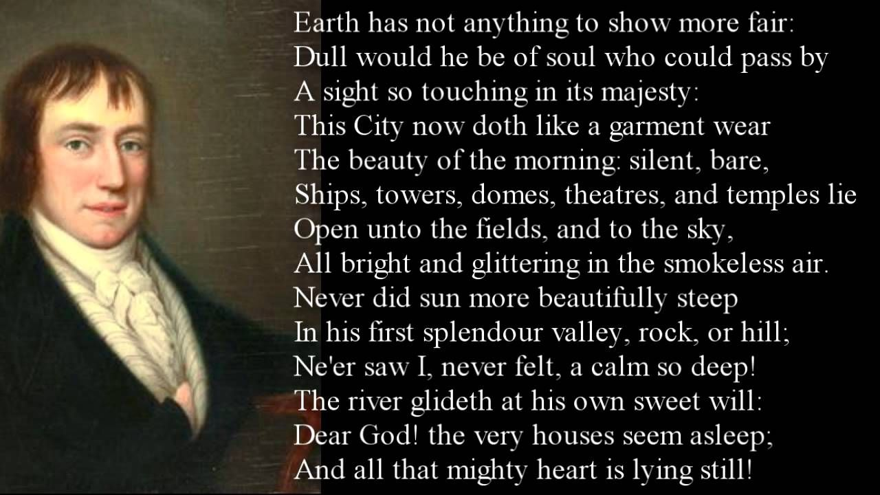 Upon Westminster Bridge By William Wordsworth Poem With Text Playlist How To Memorize Things Composed September 3 1802 Summary