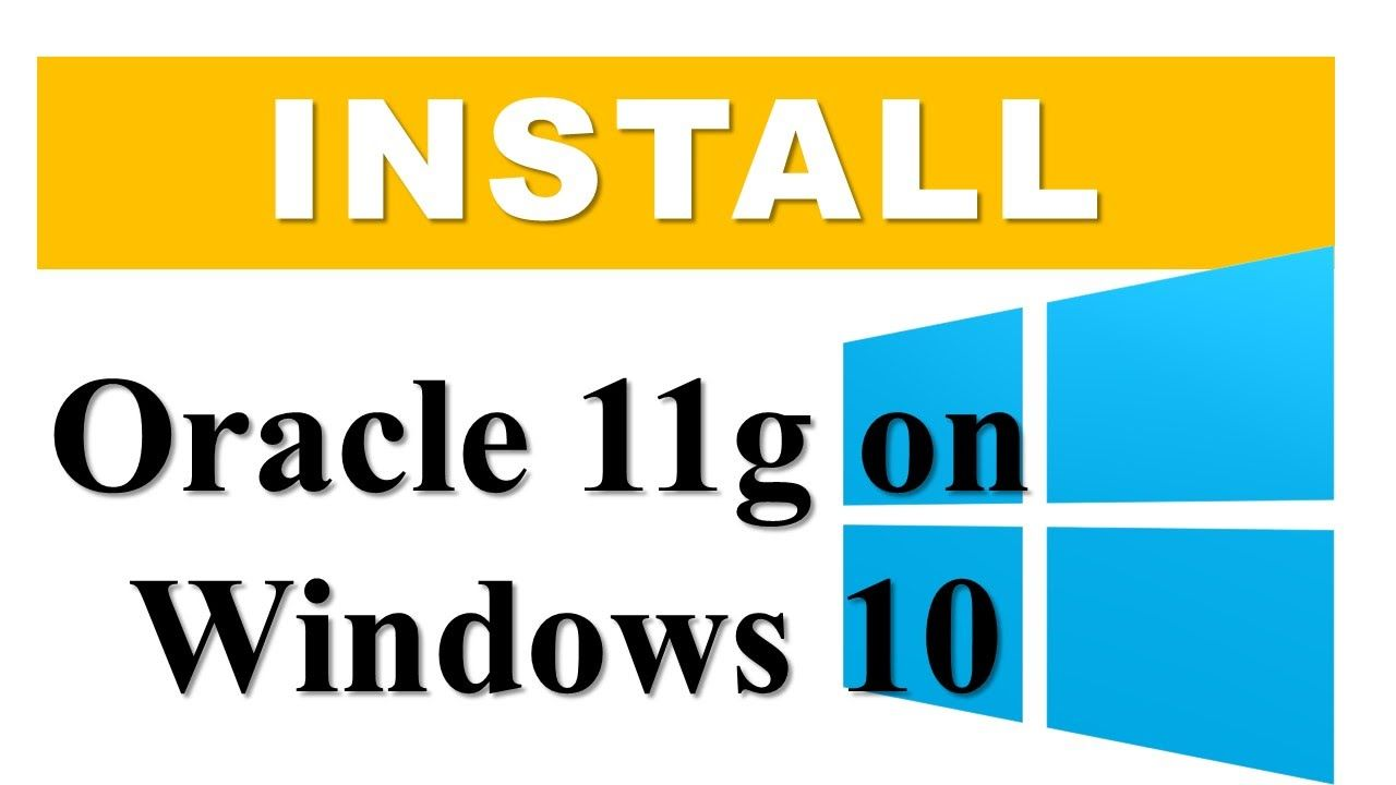 How to install oracle database 11g on windows 10 professional 64 how to install oracle database 11g on windows 10 professional 64 bit by baditri Choice Image