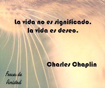Frases Filosoficas De La Vida De Charles Chaplin Frases