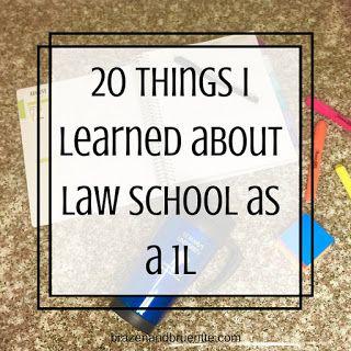what I learned about law school | brazenandbrunette.com