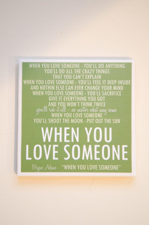 "Bryan Adams ""When You Love Someone"" Lyric Art Coaster. 8"