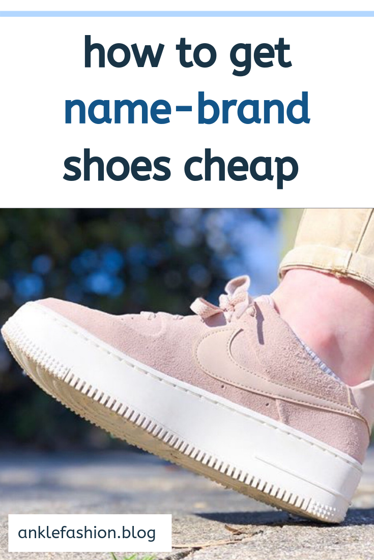 how to buy affordable name-brand shoes