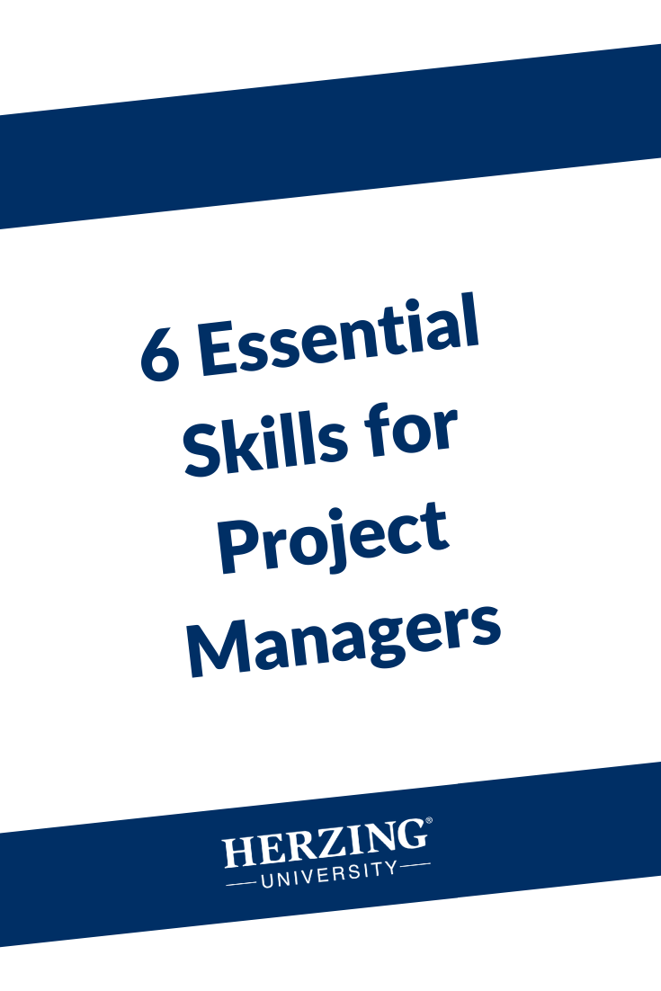 6 Essential Skills For Project Managers Management Skills Health Information Management Career Advancement