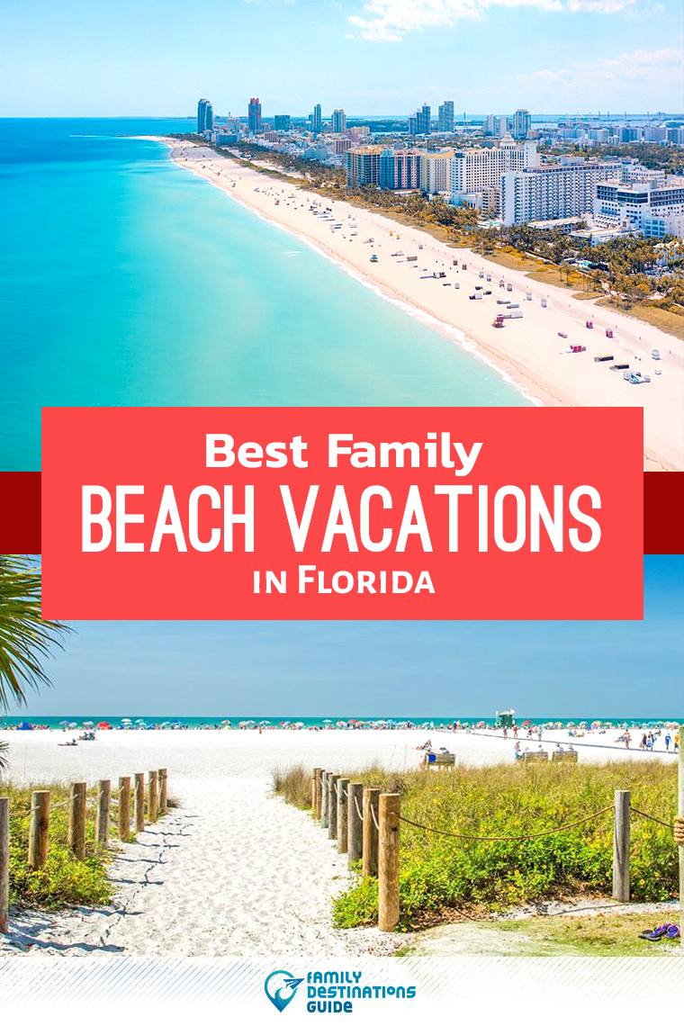 Best Family Beach Vacations In Florida Family Beach Vacation Fun Beach Vacations Family Beach Resorts