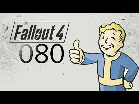 Fallout 4 PC - Let's Play Part 80 - To The Institute
