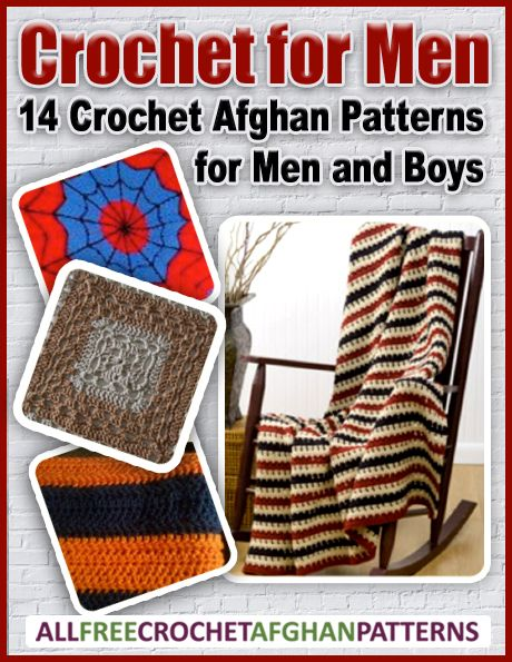 Crochet For Men 14 Crochet Afghan Patterns For Men And Boys Free