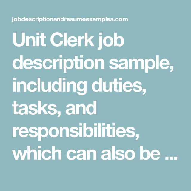 Unit Clerk Job Description Sample Duties And