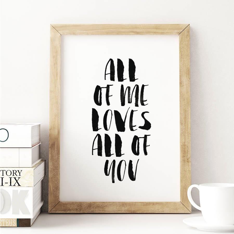 All of me loves all of you http://www.amazon.com/dp/B016DMIFE6   motivationmonday print inspirational black white poster motivational quote inspiring gratitude word art bedroom beauty happiness success motivate inspire