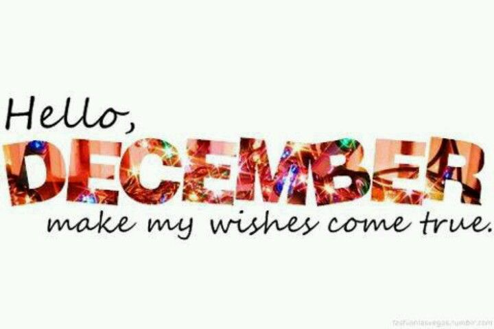 Hello December Make My Wishes Come True 3