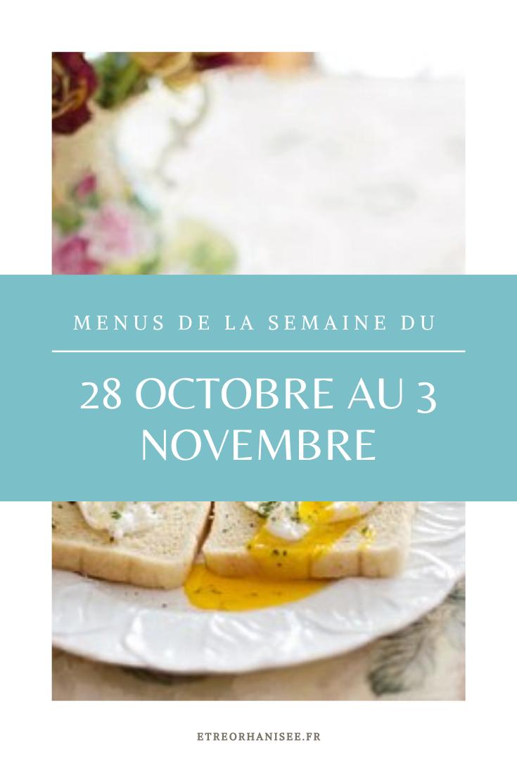 Menus de la semaine du 28 octobre au 3 novembre #octobreautomne Des idées de repas pour une semaine équilibrée. #repas #organisation #repas #menu #menus #octobre #automne #2019 #novembre #octobreautomne