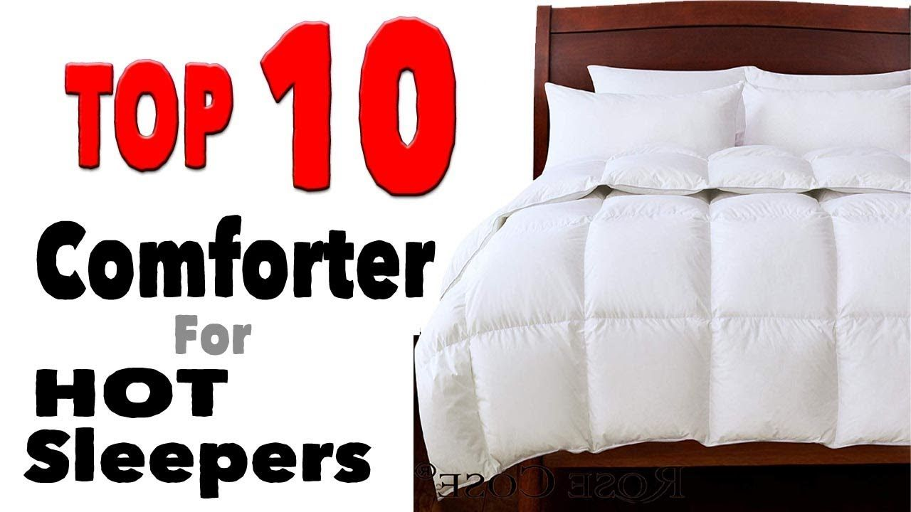 10 Best Down Comforter For Hot Sleepers Down Comforter Cool Comforters Comforters