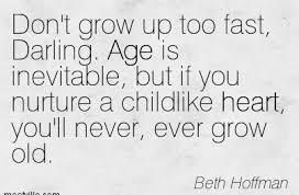 70 Grow Up Quotes Sayings And Images Growing Up Quotes Funny Growing Up Quotes Quotes