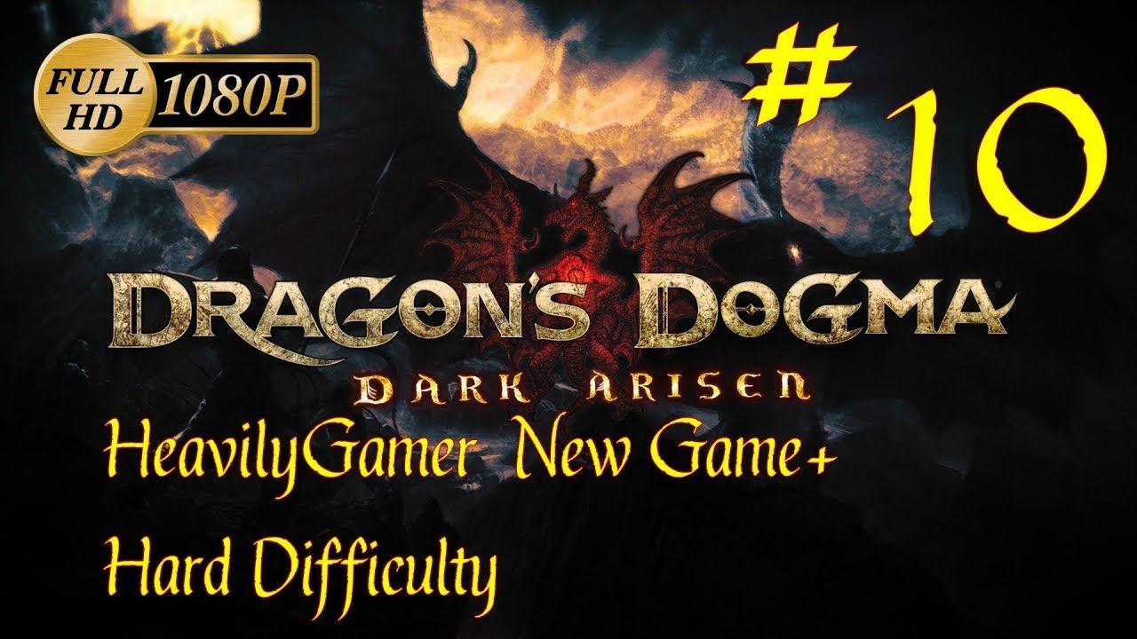 Dragon's Dogma Dark Arisen NG+ Hard Difficulty Walkthrough (PC) Part 10:...