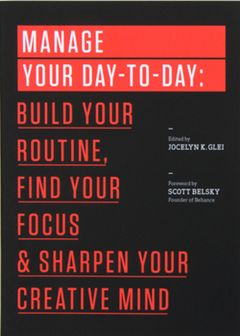 """Manage Your Day-to-Day""  Routine advice about the need for routines."