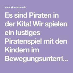 Photo of Piraten in der Kita – Piratenfangen ein Spiel für Kinder