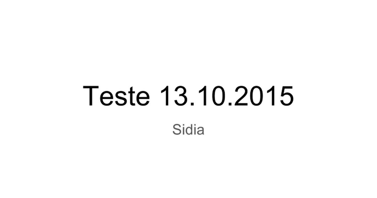 Teste 13.10.2015 Sidia