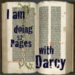The amazing Darcy - I plan to start the 52 weeks this week - i haz love for her!