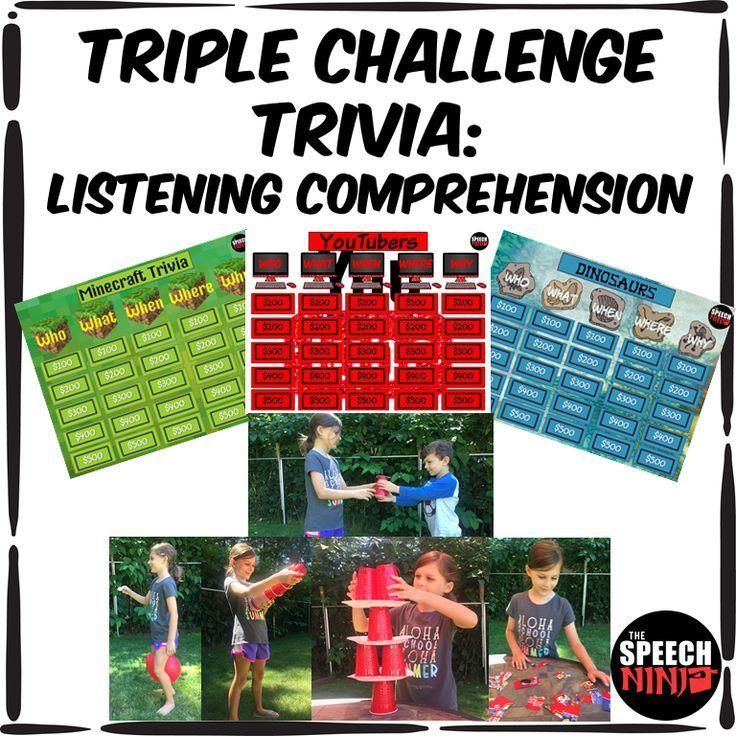 Triple Challenge Trivia: Listening Comprehension