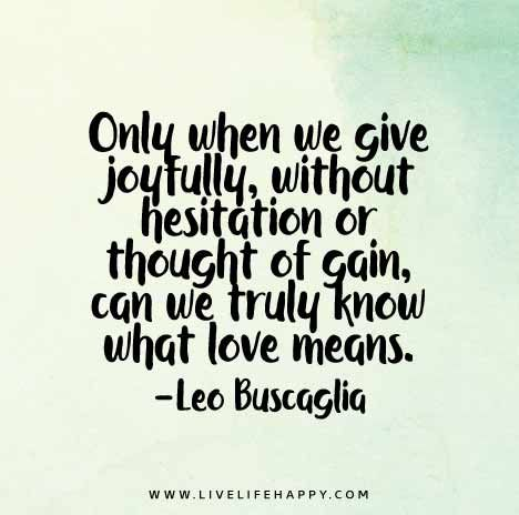 Famous Love Quotes And Sayings Romantic Quotations Leo Buscaglia Extraordinary Leo Buscaglia Love Quotes
