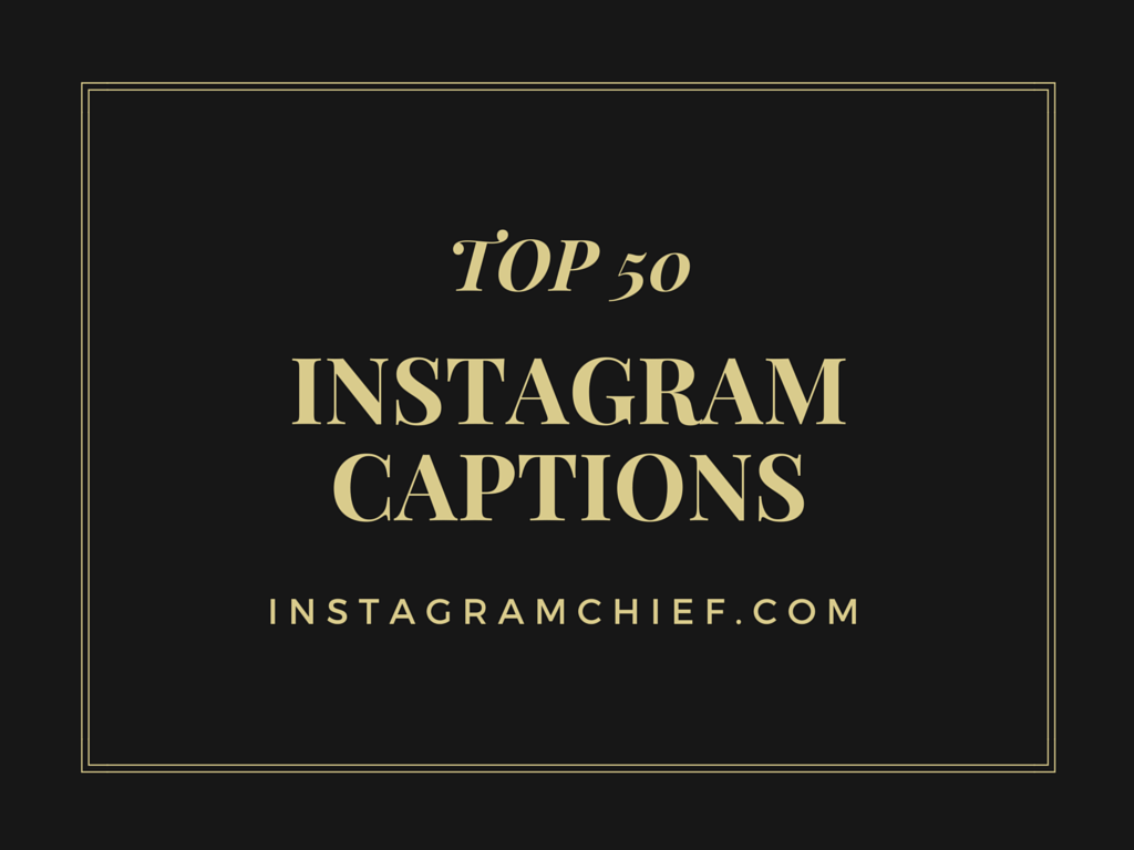 Funny instagram caption good instagram captions instagram captions