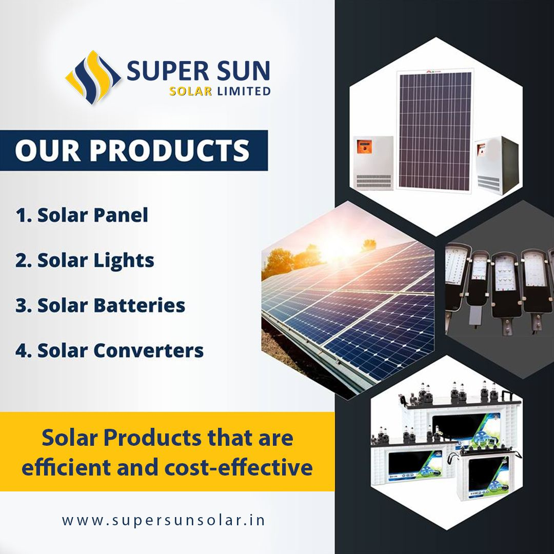 Are You Looking For Solar Products That Are Efficient And Cost Effective At Super Sun Solar We Have A Wide Range Of Sola Sun Solar Solar Battery Solar Panels