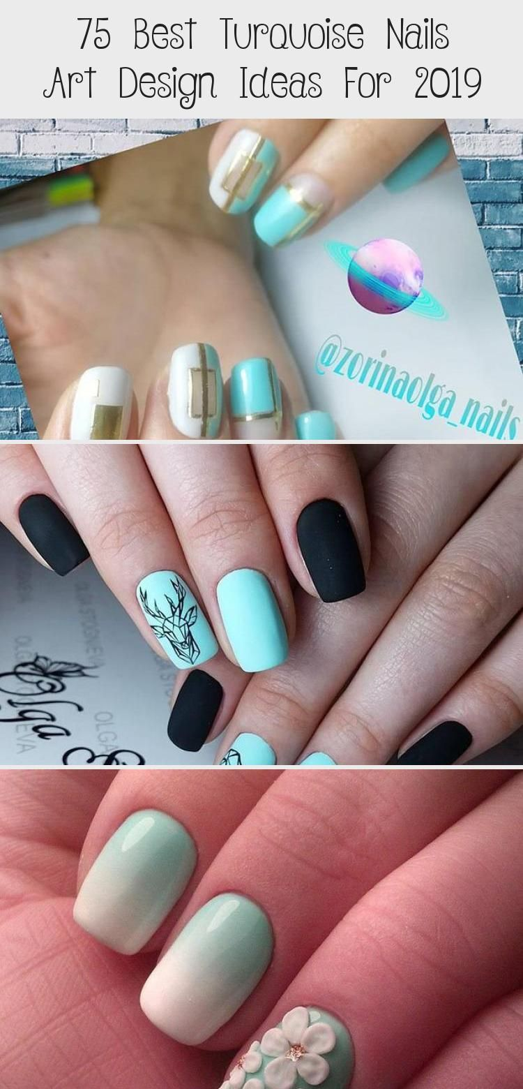 Photo of 75 Best Turquoise Nails Art Design Ideas For 2019 – Nail Art