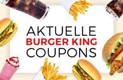 Aktuelle Burger King Coupons » Alle Rabatte, Gutscheine