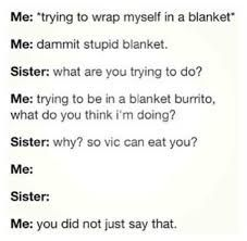 Damn/_ well, this is actually correct... This is me and my sister completely